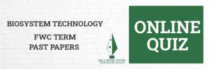 Bio System Technology - Field Work Center - Term Exam Paper