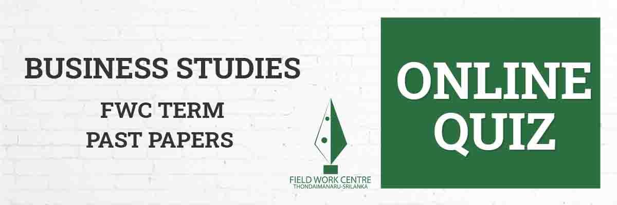 Business Studies - Field Work Center - Term Exam Paper