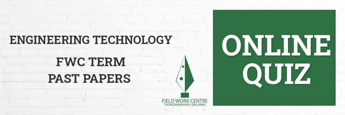 Engineering Technology - Field Work Center - Term Exam Paper Field Work Center - Term Exam Paper