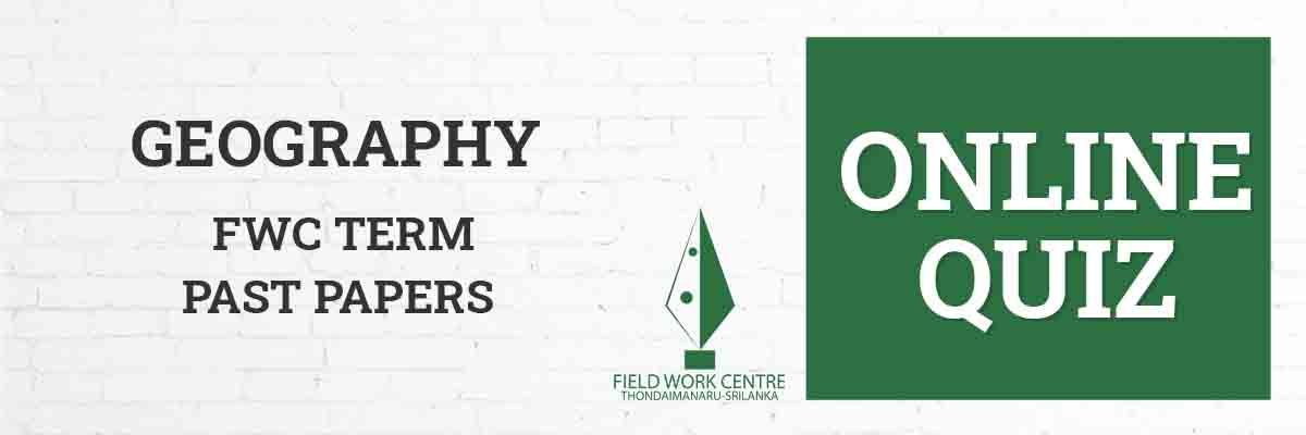 Geography - Field Work Center - Term Exam Paper