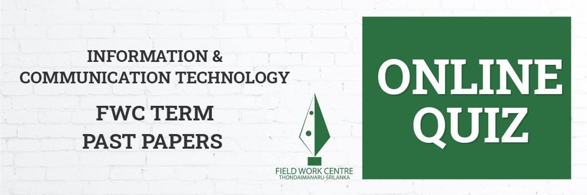Information & Communication Technology - Field Work Center - Term Exam Paper