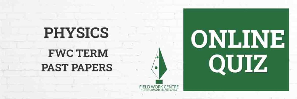 Physics - Field Work Center - Term Exam Paper