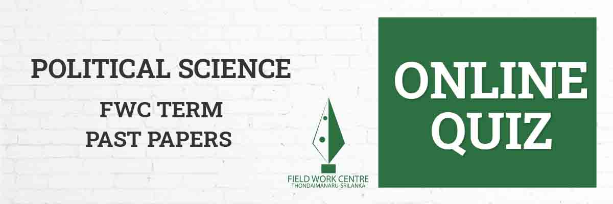 Political Science - Field Work Center - Term Exam Paper